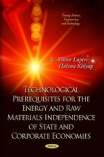 Technological Prerequisites for Energetically and Raw Materials Independence of State and Corporative Economics