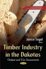 Timber Industry in the Dakotas