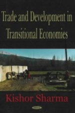 Trade and Development in Transitional Economics