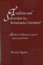 Tradition and Subversion in Renaissance Literature