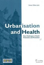 Urbanisation and Health