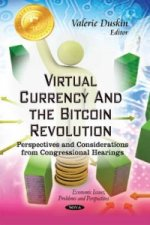 Virtual Currency & the Bitcoin Revolution