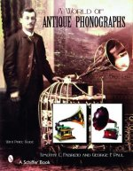 World of Antique Phonographs