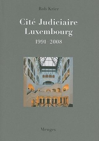 Rob Krier Cite Judiciaire, Luxembourg