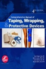 Comprehensive Manual of Taping, Wrapping, and Protective Devices