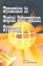 Dynamics in Digital Information Systems