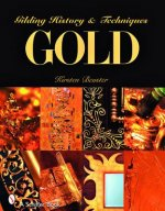 Gold: Gilding History & Techniques