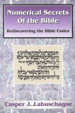 Numerical Secrets of the Bible