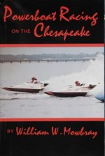 Powerboat Racing on the Chesapeake