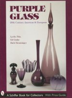 Purple Glass: 20th Century American and Eurean