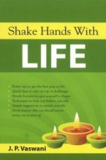 Shake Hands with Life