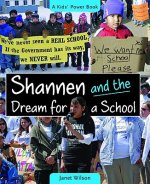 Shannen & the Dream for a School