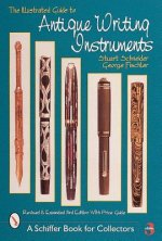 Illustrated Guide to Antique Writing Instruments