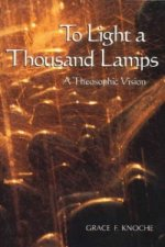 To Light a Thousand Lamps