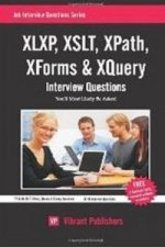 XLXP, XSLT, XPath, XForms & XQuery Interview Questions You'll Most Likely be Asked
