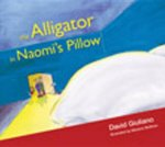Alligator in Naomi's Pillow