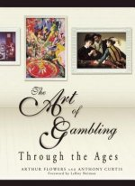 Art of Gambling Through the Ages