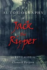Autobiography of Jack the Ripper