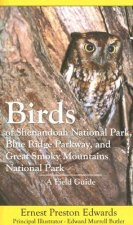 Birds of Shenandoah National Park, Blue Ridge Parkway, and Great Smoky Mountains National Park