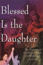 Blessed is the Daughter