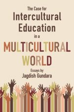 Case for Intercultural Education in a Multicultural World