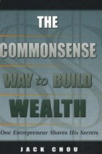Commonsense Way to Build Wealth