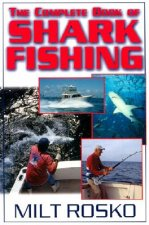 Complete Book of Shark Fishing