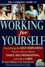 Complete Guide to Working for Yourself
