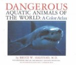 Dangerous Aquatic Animals of the World