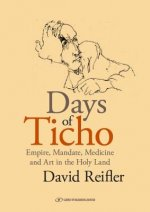 Days of Ticho