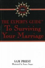 Expert's Guide to Surviving Your Marriage