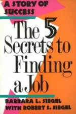 5 Secrets to Finding a Job