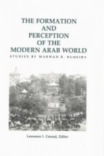 Formation and Perception of the Modern Arab World
