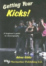 Getting Your Kicks!