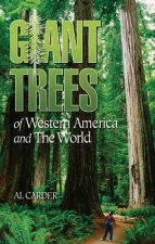 Giant Trees of Western America and the World