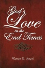 God's Love in the End Times