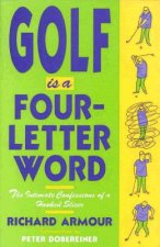 Golf is a Four-Letter Word