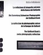 Gotthard Bank's Swiss Photography Collection