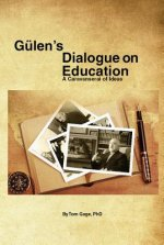 Gulens Dialogue on Education