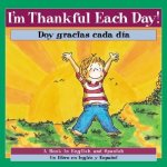 I'm Thankful Each Day! / Doy Gracias Cada Dia!