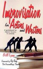 Improvisation for Actors and Writers