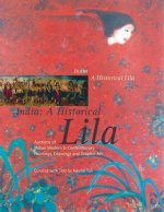 India: A Historical Lila