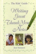 Kids' Guide to Writing Great Thank You Notes