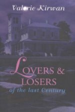 Lovers and Losers of the Last Century