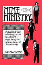 Mime Ministry