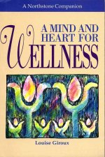 Mind and Heart for Wellness