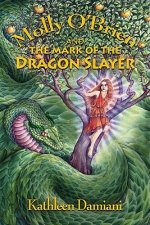 Molly O'Brien & the Mark of the Dragon Slayer