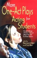 More One-Act Plays: Acting for Students