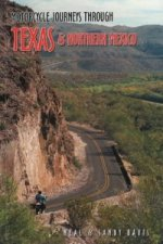 Motorcycle Journeys Through Texas and Northern Mexico