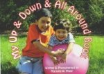 My Up and Down and All Around Book